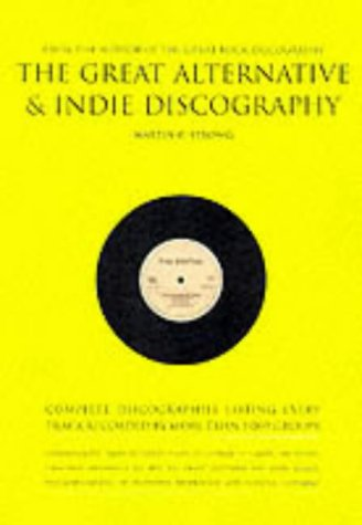 Front cover of 'The Great Alternative and Indie Discography, First Edition'